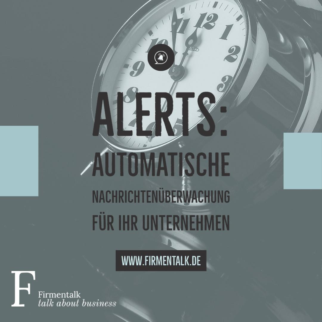Alerts: Automatische Nachrichtenüberwachung für Ihr Unternehmen