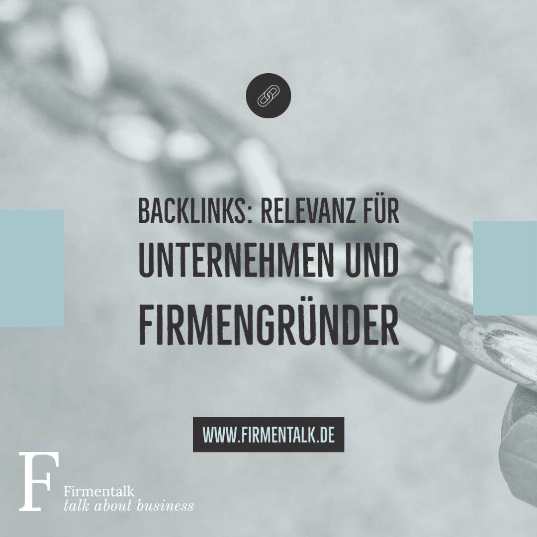 Backlinks: Relevanz für Unternehmen und Firmengründer