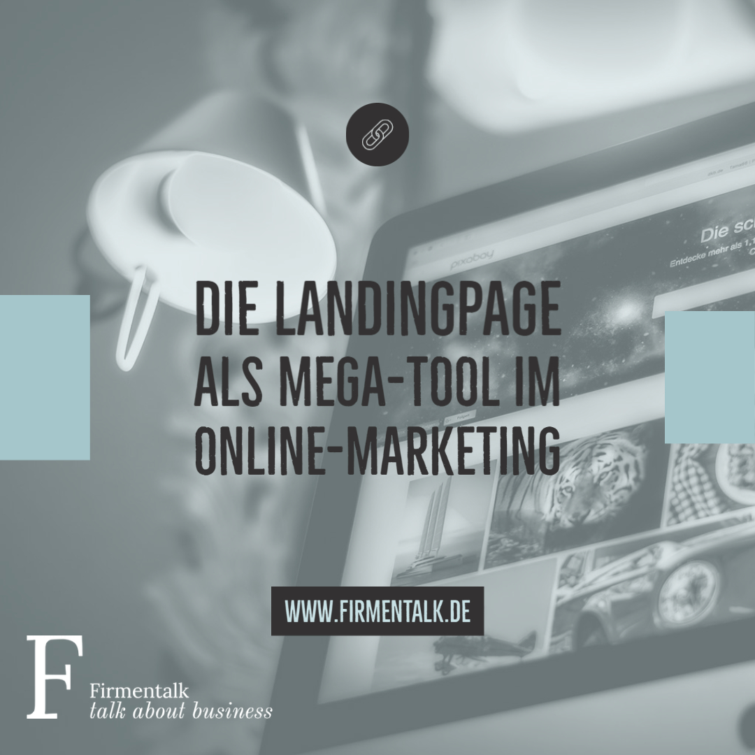 Die Landingpage als Mega-Tool im Online-Marketing