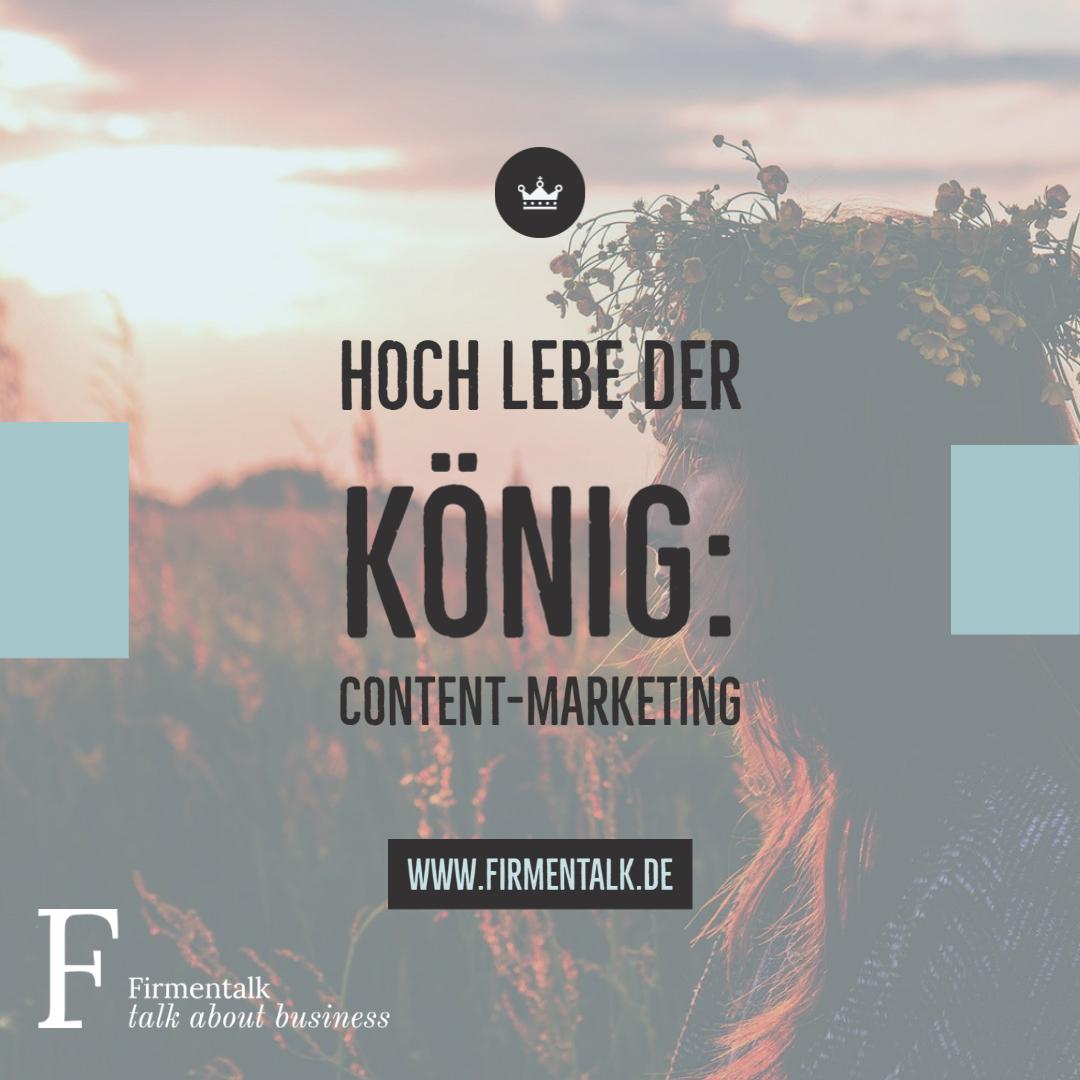 Hoch lebe der König: Content-Marketing in 2021