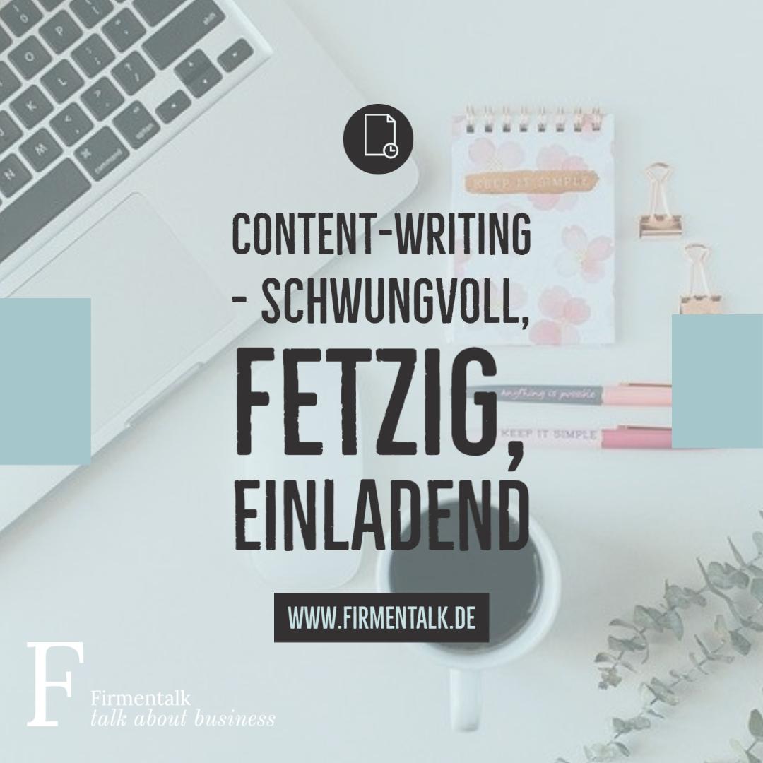 Content-Writing – schwungvoll, fetzig, einladend