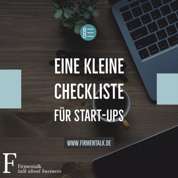 Eine kleine Checkliste für Start-Ups