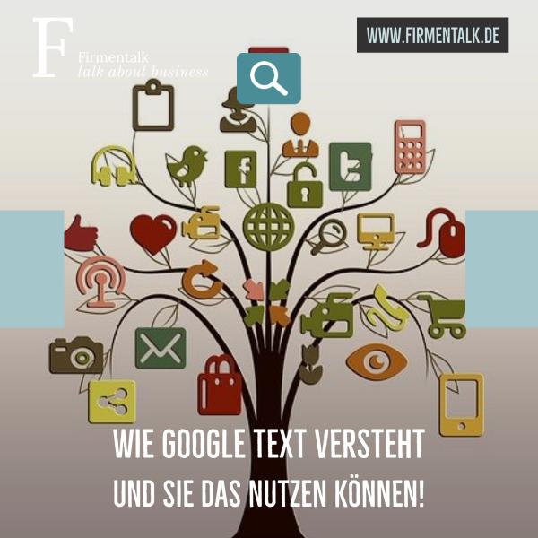 Wie Google Text versteht und Sie das nutzen können!